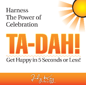 TA-DAH! Get Happy in 5 Seconds or Less | eBooks | Self Help