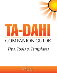 ta-dah! companion guide; tips, tools & templates