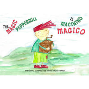 Il Macinino Magico - The Magic Peppermill: A Bilingual Picture Book in Italian and English | eBooks | Children's eBooks