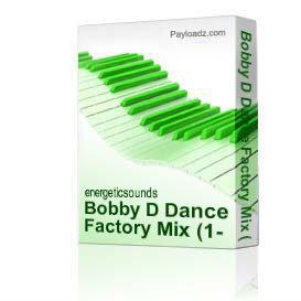 Bobby D Dance Factory Mix (1-10-09) | Music | Dance and Techno