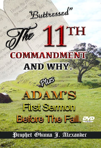 """buttressed"" - the 11th commandment and why. plus adam's first sermon before the fall."