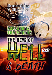 Explaining The Enigma, The Keys Of Hell And Death | Movies and Videos | Religion and Spirituality