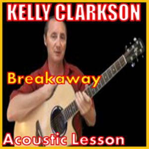 Learn to play Breakaway by Kelly Clarkson | Movies and Videos | Educational