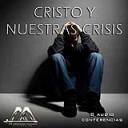 Cristo Y Nuestras Crisis   Audio Books   Religion and Spirituality