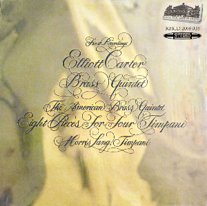 elliot carter - music for brass quintet & timpani - american brass quintet