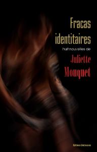 Fracas identitaires, par Juliette Mouquet | eBooks | Fiction