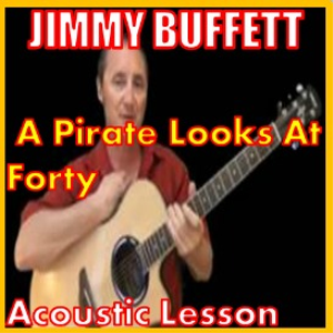 learn to play a pirate looks at 40 by jimmy buffett
