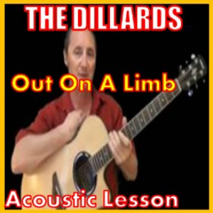Learn to play Out On A Limb by The Dillards   Movies and Videos   Educational