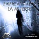 Enfrentando La Muerte | Audio Books | Religion and Spirituality