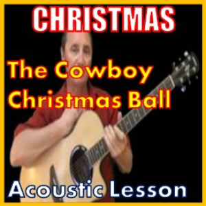 learn to play the cowboy christmas ball by michael martin murphy