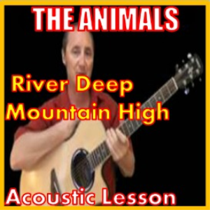 Learn to play River Deep Mountain High by The Animals | Movies and Videos | Educational