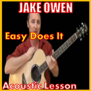 Learn to play Easy Does It by Jake Owen   Movies and Videos   Educational
