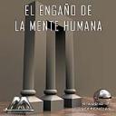 El Engaño De La Mente Humana | Audio Books | Internet