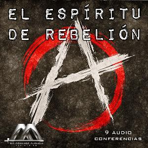 El Espiritu De Rebelion | Audio Books | Religion and Spirituality