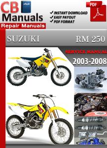 suzuki rm 250 2003-2008 service repair manual