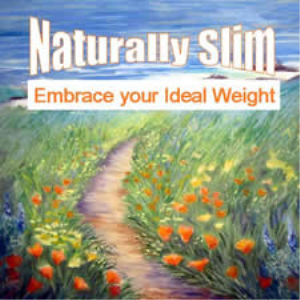 naturally slim: embrace your ideal weight