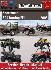 Polaris Sportsman 500 Touring EFI 2008 Service Repair Manual   eBooks   Automotive