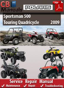 Polaris Sportsman 500 Touring Quadricycle 2009 Service Repair Manual | eBooks | Automotive