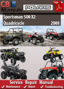 Polaris Sportsman 500 X2 Quadricycle 2008 Service Repair Manual | eBooks | Automotive