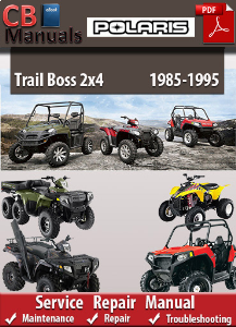 Polaris Trail Boss 2x4 1985-1995 Service Repair Manual | eBooks | Automotive