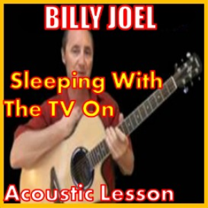 Learn to play Sleeping With The Television On by Billy Joel | Movies and Videos | Educational