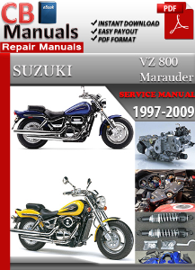 suzuki vz 800 marauder 1997 2009 service manual ebooks automotive rh store payloadz com suzuki marauder vz 800 service manual 1999 suzuki marauder 800 manual