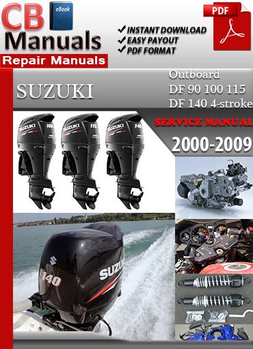 Suzuki outboard motor df 90/100/115/140 service manual * cdrom.