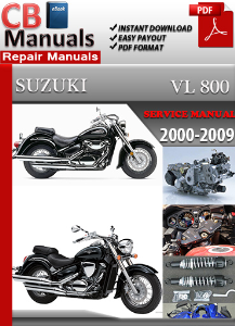 suzuki vl 800 2000-2009 service repair manual