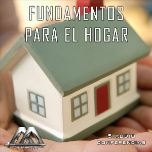 Fundamentos Para El Hogar | Audio Books | Religion and Spirituality