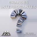 Grandes Interrogantes   Audio Books   Religion and Spirituality