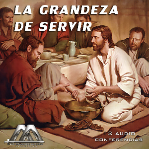 La Grandeza De Servir | Audio Books | Religion and Spirituality