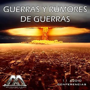 Guerras Y Rumores De Guerras | Audio Books | Religion and Spirituality