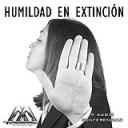 Humildad En Extincion   Audio Books   Religion and Spirituality