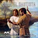 Juan El Bautista | Audio Books | Religion and Spirituality