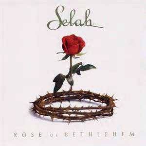 rose of bethlehem selah for vocal solo piano full strings