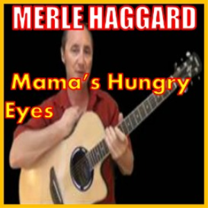 learn to play mama's hungry eyes by merle haggard