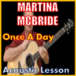Learn to play Once A Day by Martina McBride | Movies and Videos | Educational