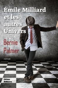 Émile Milliard et les autres univers, par Bernie Palmer | eBooks | Fiction