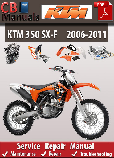 ktm 350 sx f 2006 2011 service repair manual ebooks automotive rh store payloadz com ktm 350 manual cam chain tensioner ktm 350 manual service