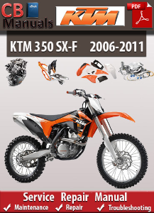 KTM 350 SX-F 2006-2011 Service Repair Manual | eBooks | Automotive