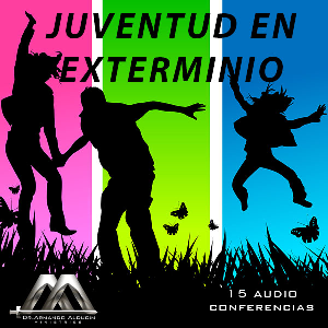 Juventud En Exterminio | Audio Books | Religion and Spirituality