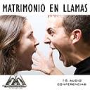 Matrimonio En Llamas | Audio Books | Religion and Spirituality