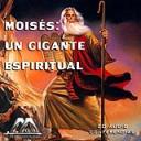 Moises: Un Gigante Espiritual | Audio Books | Religion and Spirituality