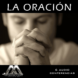 La Oracion | Audio Books | Religion and Spirituality