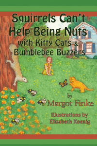 Squirrels Can't Help Being Nuts with Kitty Cats & Bumblebee Buzzers | eBooks | Children's eBooks