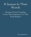 A Season In Their Words   eBooks   Sports