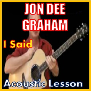 Learn to play I Said by Jon Dee Graham   Movies and Videos   Educational