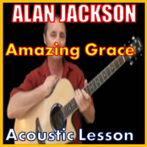 learn to play amazing grace by alan jackson