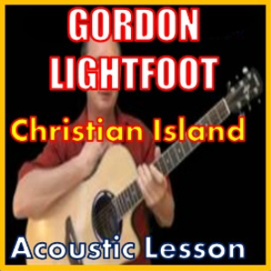 learn to play christian island by gordon lightfoot