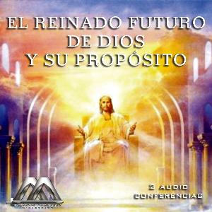 el reyno futuro de dios y su poposito